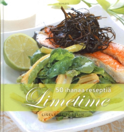 Limetime 50 ihanaa reseptiä,Forslin Liselotte