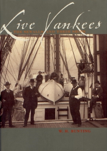 Live Yankees The sewalls and their ships,Bunting W.H.