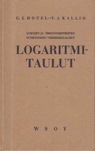 Lukujen ja trigonometristen funktioiden viisidesimaaliset Logaritmitaulut,Houel G. J.