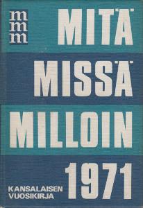 Mitä Missä Milloin 1971,