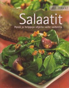 Maittavat: Salaatit - Hyviä ja helppoja ohjeita vaihe vaiheelta,