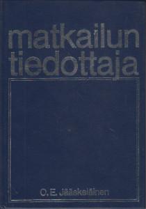 Matkailun tiedottaja,Jääskeläinen O.E.
