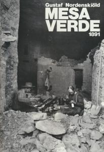 Gustaf Nordenskiöld MESA VERDE 1891,Varjola Pirjo