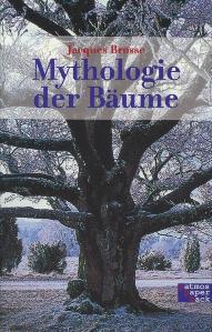 Mythologie der Bäume,Brosse Jacques