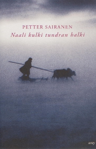 Naali kulki tundran halki,Sairanen Petter