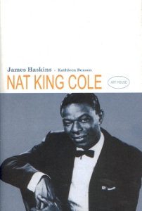 Nat King Cole,Haskins James Benson Kathleen