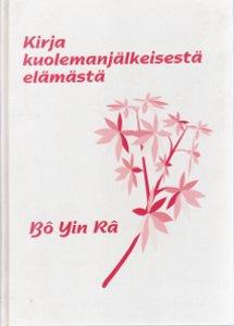 Kirja kuolemanjälkeisestä elämästä,Bo Yin Ra