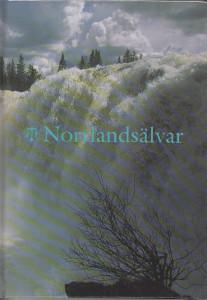 Norrlandsälvar - Svenska turistföreningens årsbok 1993,