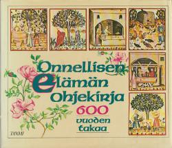 Onnellisen elämän ohjekirja 600 vuoden takaa,Biffi Annamaria