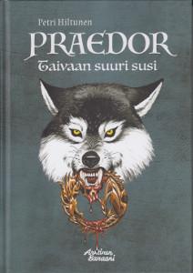 Praedor Taivaan suuri susi,Hiltunen Petri