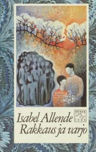 Rakkaus ja varjo,Allende Isabel