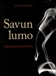 Savun lumo, Tupakan kulttuurihistoria,Lahtinen Rauno
