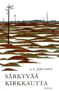 Särkyvää kirkkautta,Järvinen A. E.