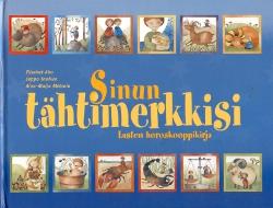 Sinun tähtimerkkisi Lasten horoskooppikirja,Aho Elisabet, Tanhua Seppo, Metsola Aino-Maija