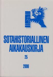 Sotahistoriallinen aikakauskirja 25 2006,