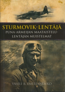 Sturmovik-lentäjä Puna-armeijan maataistelulentäjän muistelmat,Emelianenko Vasili B.