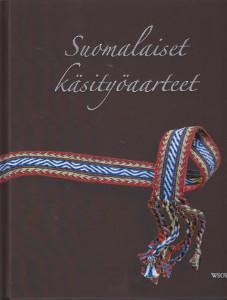 Suomalaiset käsityöaarteet 2 - Silmukoita, sidoksia ja salusiineja,