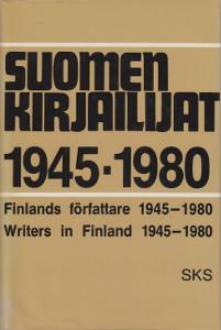 Suomen kirjailijat 1945-1980 Finlands författare 1945-1980 Writers in Finland 1945-1980,