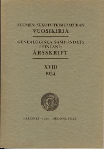Suomen sukututkimusseuran vuosikirja Genealogiska samfundets i Finland årsskrift XVIII 1934,