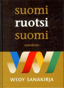 Suomi / Ruotsi / Suomi sanakirja,
