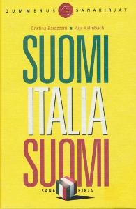 Suomi - Italia - Suomi sanakirja. Dizionario finlandese - italiano - finlandese,Barezzani Cristina Kalmbach Aija