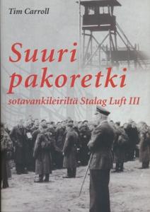 Suuri pakoretki sotavankileiriltä Stalag Luft III,Carroll Tim