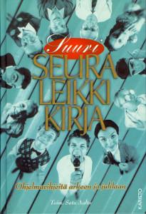 Seuraleikkikirja,Aalto Satu (toim.)