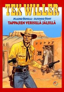 Tex Willer juhlakirja 4: Tappajien verisillä jäljillä,Boselli Mauro Font Alfonso