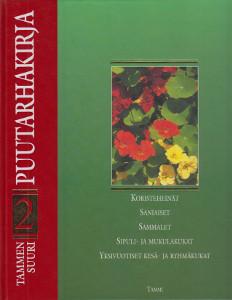 Tammen suuri puutarhakirja 2,Alanko Pentti (päätoim.)
