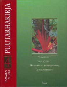 Tammen suuri puutarhakirja 4,Alanko Pentti (päätoim.)