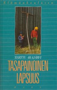 Tasapainoinen lapsuus,Arajärvi Terttu
