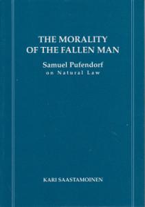 The Morality of the fallen man - Samuel Pufendorf on Natural Law,Saastamoinen Kari