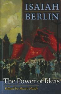 The Power of Ideas,Berlin Isaiah