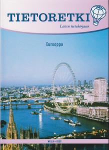 Tietoretki: Lasten tietokirjasto 6 -Eurooppa,