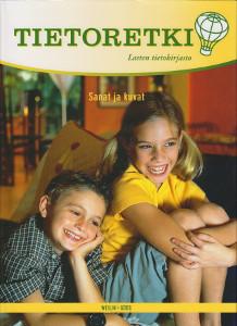 Tietoretki: Lasten tietokirjasto 8 - Sanat ja kuvat,