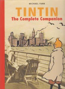 Tintin - The Complete Companion,Farr Michael
