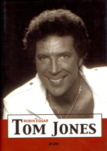 Tom Jones,Eggar Robin