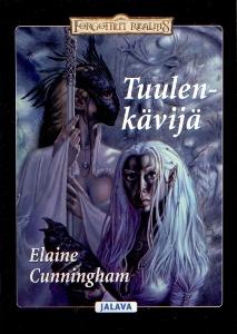 Tuulenkävijä (Drowprinsessa osa 3),Cunningham Elaine