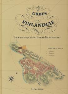 Urbes Finlandiae Suomen kaupunkien historiallinen kartasto,