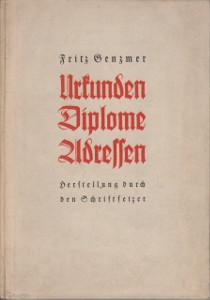 Urkunden diplome adressen,Genzmer Friz
