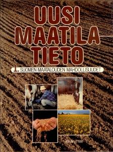 Uusi maatilatieto 1. Suomen maatalouden mahdollisuudet,