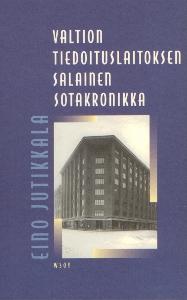 Valtion tiedoituslaitoksen salainen sotakronikka,Jutikkala Eino