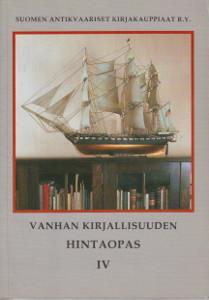 Vanhan kirjallisuuden hintaopas IV,Vinkala Tapani (päätoim.)