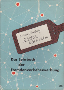 Das Lehrbuch der Fremdenverkehrswerbung (signeeraus),Zankl Hans Ludwig