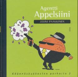 Agentti Appelsiini,Paakkinen Jouni