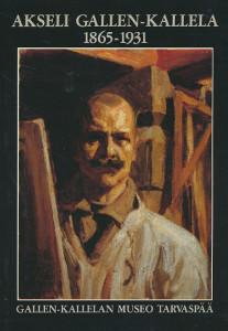 Akseli Gallen-Kallela 1865-1931 - Gallen-Kallelan museo Tarvaspää,