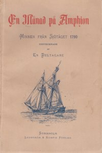 En månad på amphion Minnenfrån sjötåget 1790,