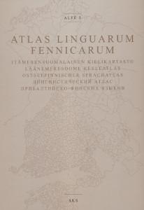 Atlas Linguarum Fennicarum - Alfe 3 - Itämerensuomalainen kielikartasto, läänemeresoome keeleatlas, ostseefinnischer sprachatlas,