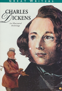 Charles Dickend, An illustrated anthology, Great Writers,Ash Russell, Higton Bernard