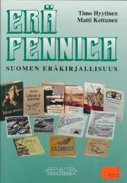 Erä fennica Suomen eräkirjallisuus,Hyytinen Timo Kettunen Matti